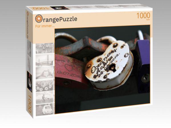 """Puzzle Motiv """"Für immer..."""" - Puzzle-Schachtel zu 1000 Teile Puzzle"""