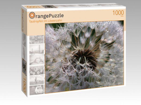 """Puzzle Motiv """"Tautropfen im Löwenzahn"""" - Puzzle-Schachtel zu 1000 Teile Puzzle"""