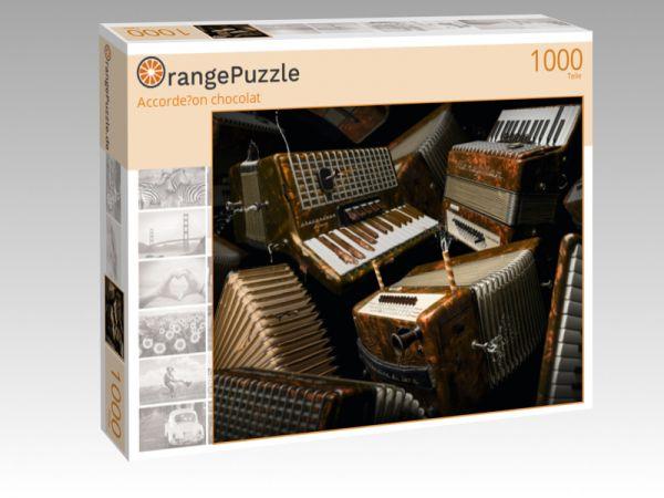 "Puzzle Motiv ""Accorde?on chocolat"" - Puzzle-Schachtel zu 1000 Teile Puzzle"