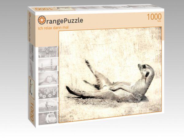 "Puzzle Motiv ""Ich relax dann mal"" - Puzzle-Schachtel zu 1000 Teile Puzzle"