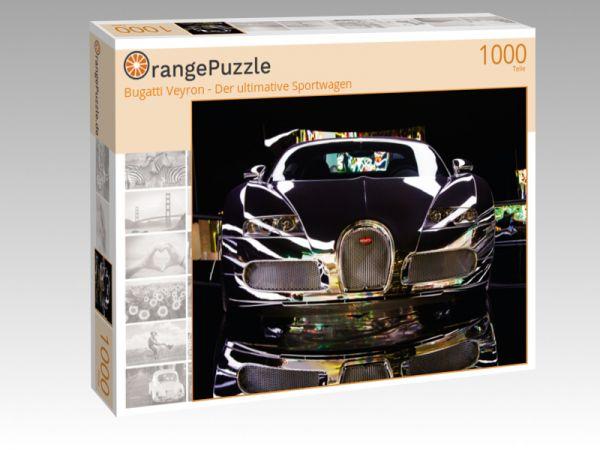 """Puzzle Motiv """"Bugatti Veyron - Der ultimative Sportwagen"""" - Puzzle-Schachtel zu 1000 Teile Puzzle"""