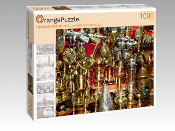 """Puzzle Motiv """"Opulente Pracht im Souk von Marrakesch."""" - Puzzle-Schachtel zu 1000 Teile Puzzle"""