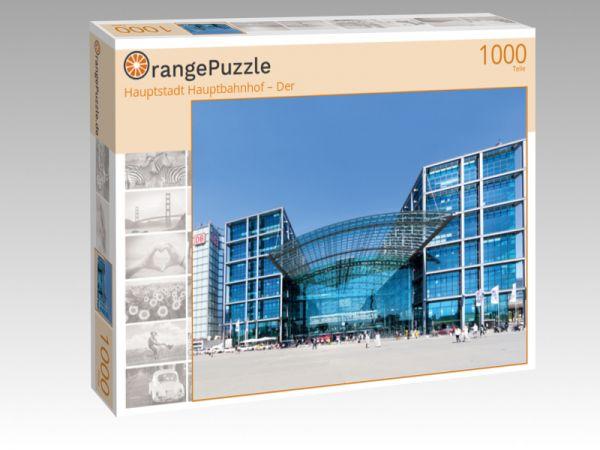 "Puzzle Motiv ""Hauptstadt Hauptbahnhof – Der"" - Puzzle-Schachtel zu 1000 Teile Puzzle"