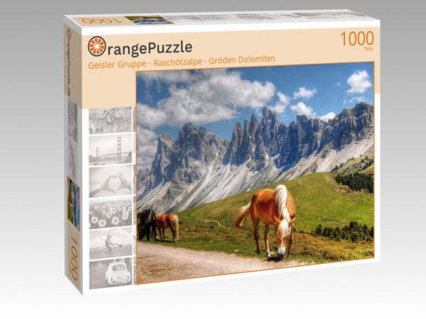 """Puzzle Motiv """"Geisler Gruppe - Raschötzalpe - Gröden Dolomiten"""" - Puzzle-Schachtel zu 1000 Teile Puzzle"""