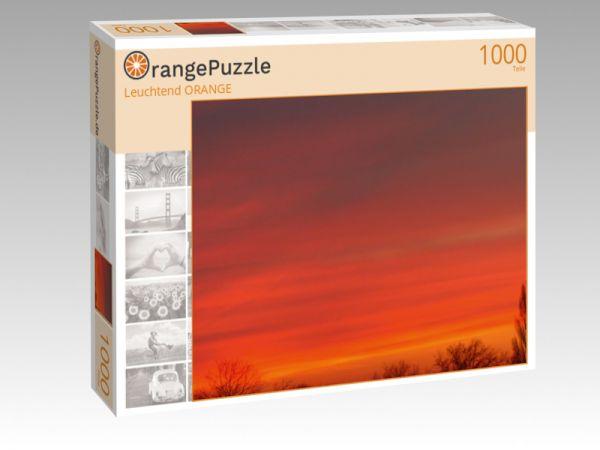 "Puzzle Motiv ""Leuchtend ORANGE"" - Puzzle-Schachtel zu 1000 Teile Puzzle"