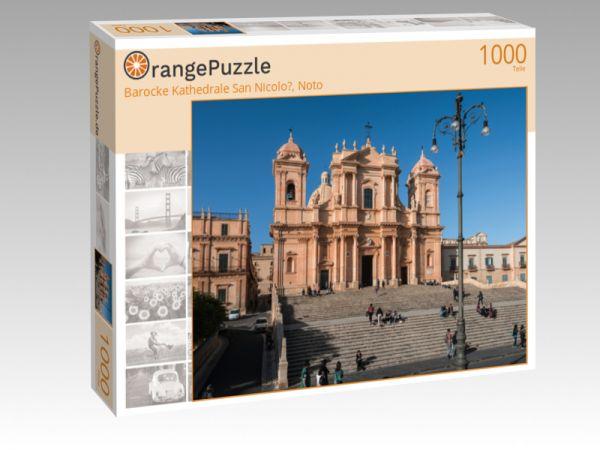"Puzzle Motiv ""Barocke Kathedrale San Nicolo?, Noto"" - Puzzle-Schachtel zu 1000 Teile Puzzle"