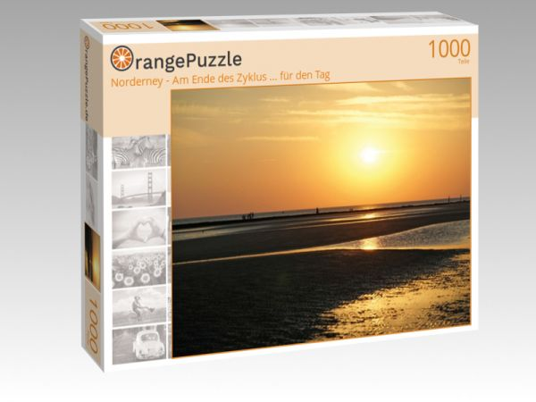 "Puzzle Motiv ""Norderney - Am Ende des Zyklus ... für den Tag"" - Puzzle-Schachtel zu 1000 Teile Puzzle"