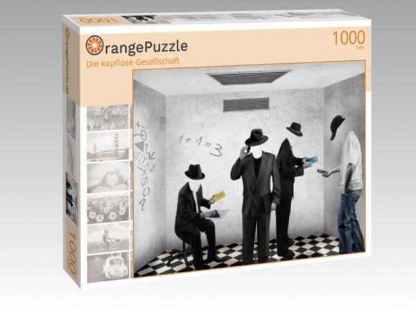 """Puzzle Motiv """"Die kopflose Gesellschaft"""" - Puzzle-Schachtel zu 1000 Teile Puzzle"""
