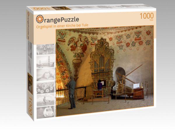 """Puzzle Motiv """"Orgelspiel in einer Kirche bei Tule"""" - Puzzle-Schachtel zu 1000 Teile Puzzle"""