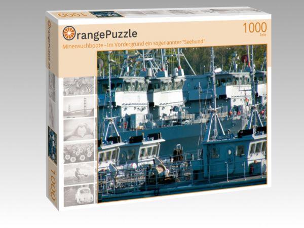 """Puzzle Motiv """"Minensuchboote - Im Vordergrund ein sogenannter """"Seehund"""""""" - Puzzle-Schachtel zu 1000 Teile Puzzle"""