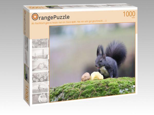 """Puzzle Motiv """"Als Nachtisch gab es heute mal ein Stück Apfel. Hat mir sehr gut geschmeckt... :-)"""" - Puzzle-Schachtel zu 1000 Teile Puzzle"""
