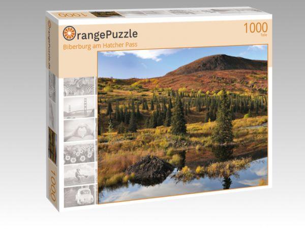 "Puzzle Motiv ""Biberburg am Hatcher Pass"" - Puzzle-Schachtel zu 1000 Teile Puzzle"