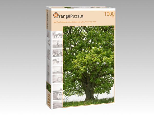 """Puzzle Motiv """"Mai: Das Maiengrün schmückt die Eiche, der Vorsommer naht."""" - Puzzle-Schachtel zu 1000 Teile Puzzle"""