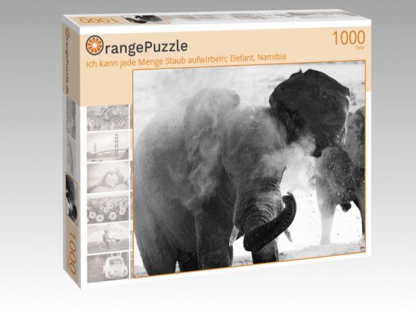 """Puzzle Motiv """"Ich kann jede Menge Staub aufwirbeln; Elefant, Namibia"""" - Puzzle-Schachtel zu 1000 Teile Puzzle"""