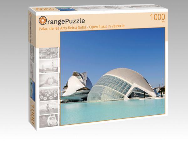 """Puzzle Motiv """"Palau de les Arts Reina Sofia - Opernhaus in Valencia"""" - Puzzle-Schachtel zu 1000 Teile Puzzle"""