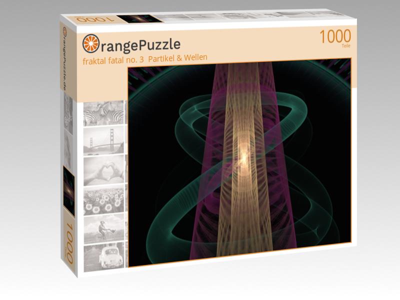 "Puzzle Motiv ""fraktal fatal no. 3 Partikel & Wellen"""