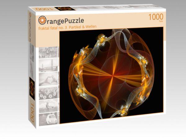 """Puzzle Motiv """"fraktal fatal no. 3  Partikel & Wellen"""" - Puzzle-Schachtel zu 1000 Teile Puzzle"""
