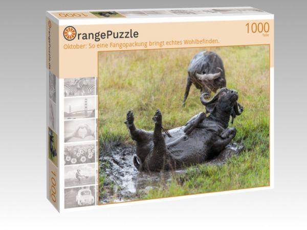 """Puzzle Motiv """"Oktober: So eine Fangopackung bringt echtes Wohlbefinden."""" - Puzzle-Schachtel zu 1000 Teile Puzzle"""