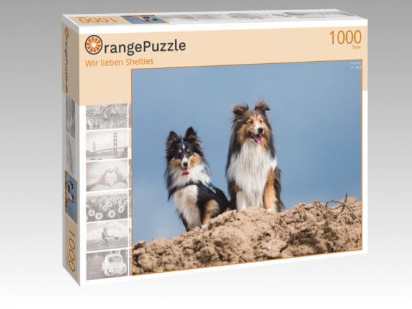 """Puzzle Motiv """"Wir lieben Shelties"""" - Puzzle-Schachtel zu 1000 Teile Puzzle"""