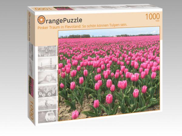 """Puzzle Motiv """"Pinker Traum in Flevoland: So schön können Tulpen sein."""" - Puzzle-Schachtel zu 1000 Teile Puzzle"""