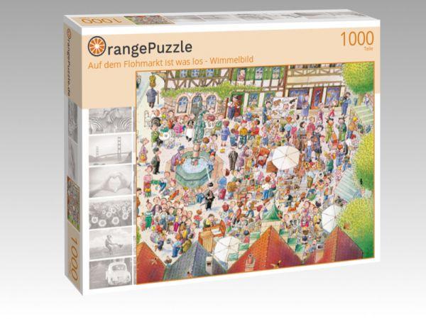 """Puzzle Motiv """"Auf dem Flohmarkt ist was los - Wimmelbild"""" - Puzzle-Schachtel zu 1000 Teile Puzzle"""