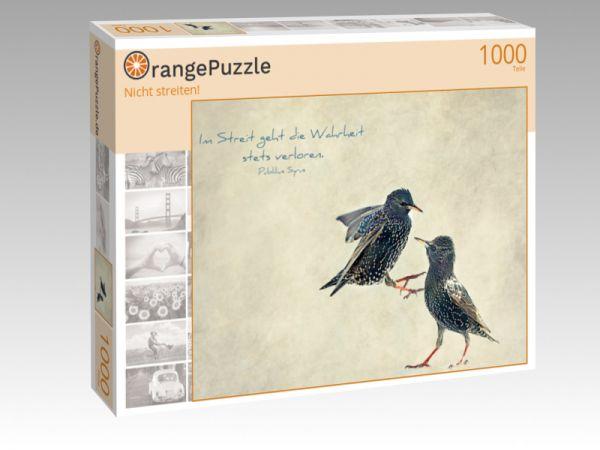 """Puzzle Motiv """"Nicht streiten!"""" - Puzzle-Schachtel zu 1000 Teile Puzzle"""