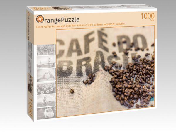 """Puzzle Motiv """"Guter Kaffee kommt aus Brasilien und aus vielen anderen exotischen Ländern."""" - Puzzle-Schachtel zu 1000 Teile Puzzle"""