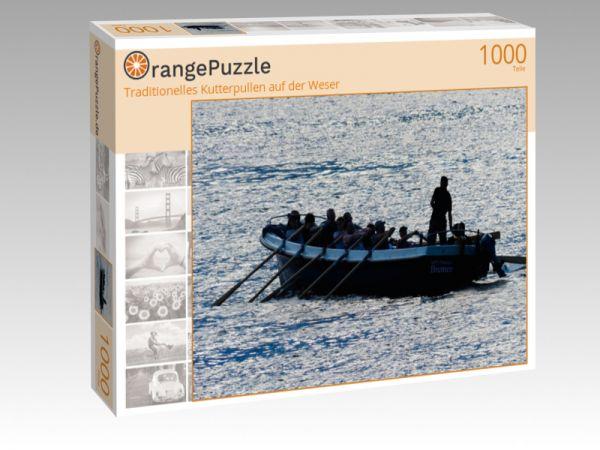 """Puzzle Motiv """"Traditionelles Kutterpullen auf der Weser"""" - Puzzle-Schachtel zu 1000 Teile Puzzle"""